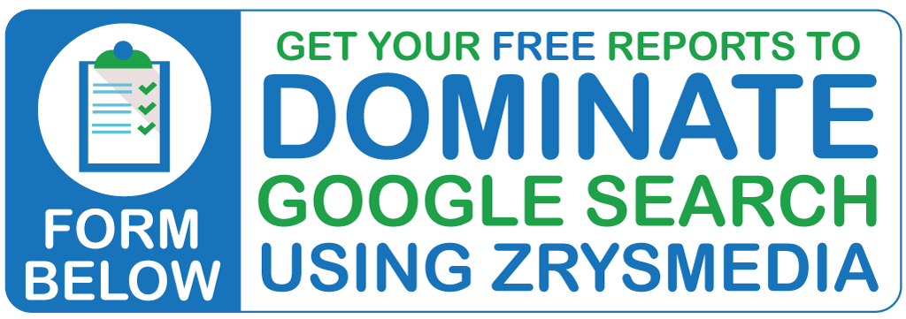 Free SEO Reports to dominate Google with SEO Company ZrysMedia