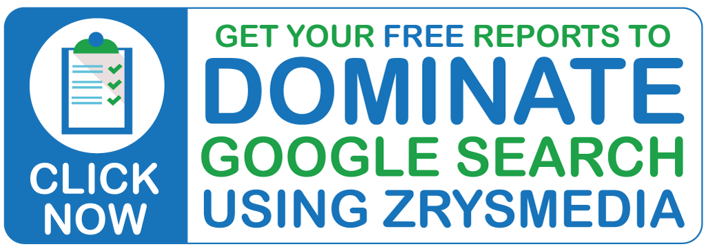 Get Free SEO Reports to dominate Google with SEO Company ZrysMedia